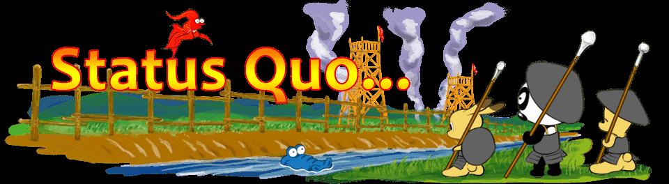 Status Quo...